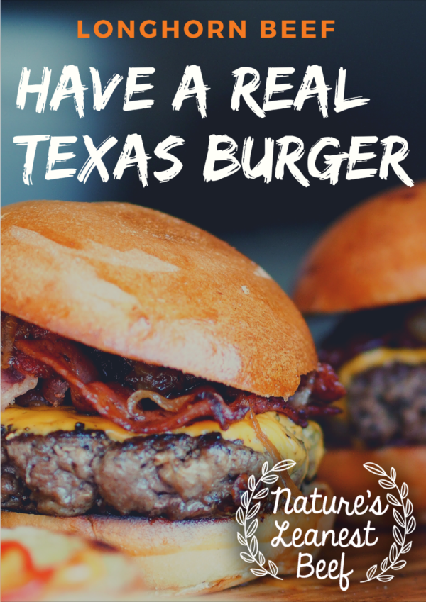 Have a Real Texas Burger - Albanese Longhorns